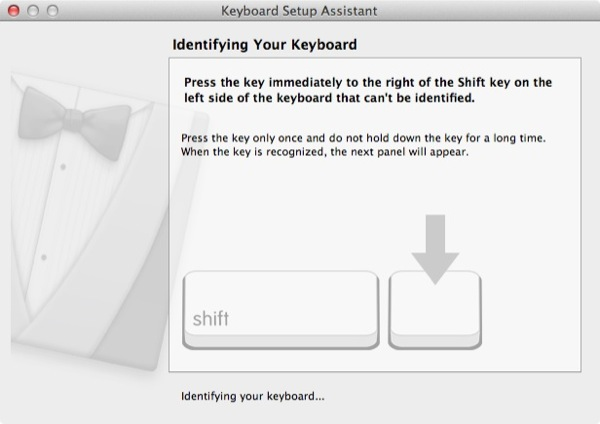Step 2: To confirm the layout, OS X will ask you to press certain keys