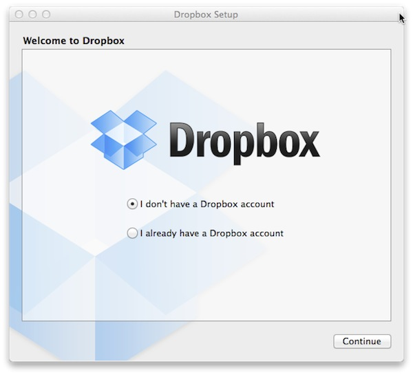 Select whether you need to register or if youve already got a Dropbox account.