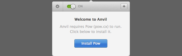 Anvil requires a tool called Pow to run