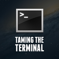 New Mactuts+ Session: Taming the Terminal