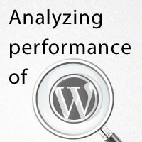 How to Analyze Your WordPress Installation's Performance