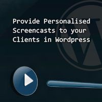 Give Your Clients Personalised Screencasts in the WordPress Admin Panel