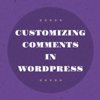 Customizing Comments in WordPress – Functionality and Appearance