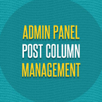 Admin Panel Post Column Management