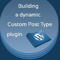 Building a Dynamic Custom Post Type Plugin