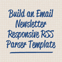 Build a Responsive Email Newsletter Template With RSS in WordPress